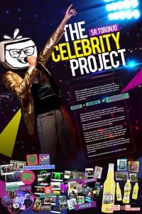 Sr. Toronjo, The celebrity project